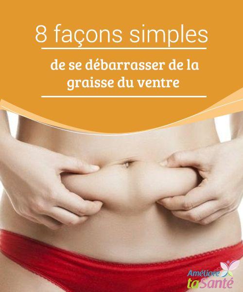meilleure façon saine de perdre la graisse du ventre